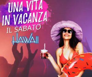 """Una Vita in Vacanza"" Chalet Hawaii •Tutti i sabati"