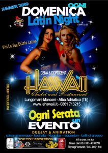 "LATIN NIGHT ogni Domenica ! By Chalet ""Le Hawaii"""